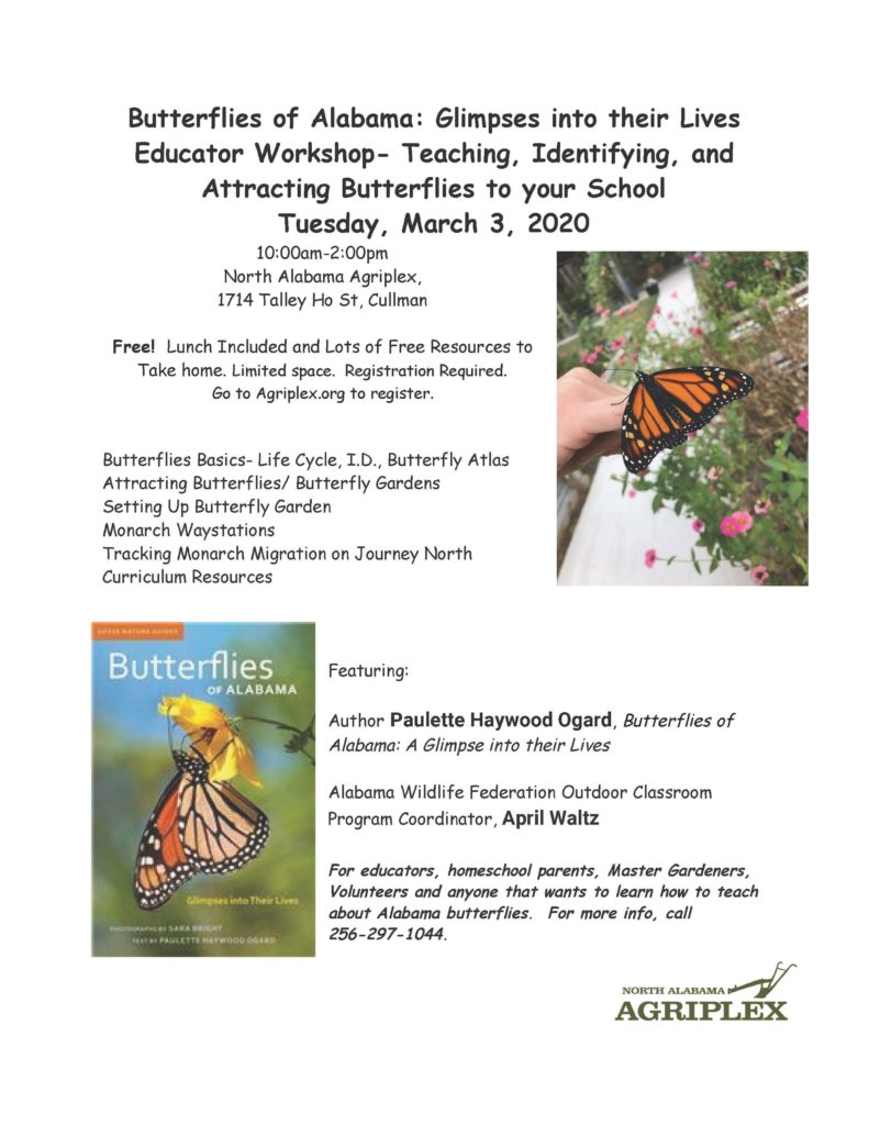 Butterflies of Alabama: Glimpses into their Lives Educator Workshop on March 3rd 2020